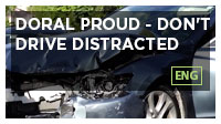 Doral Proud - Don't Drive Distracted