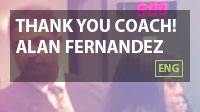 Thank you coach! Alan Fernandez