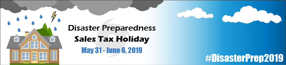 Disaster Preparedness Sales Tax Holiday